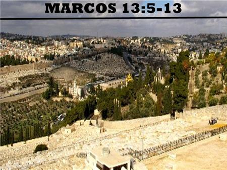 MARCOS 13:5-13.