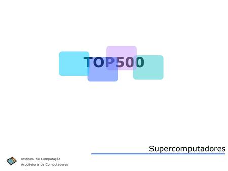 TOP500 Supercomputadores.