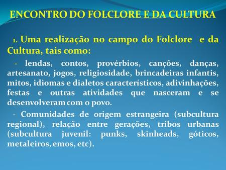 ENCONTRO DO FOLCLORE E DA CULTURA