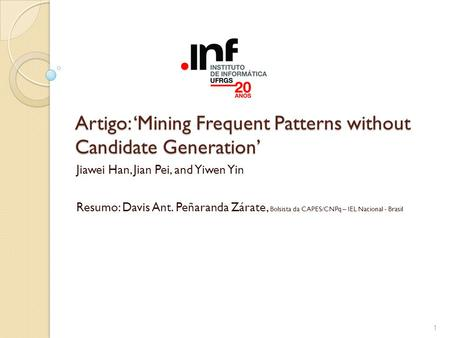 Artigo: 'Mining Frequent Patterns without Candidate Generation'