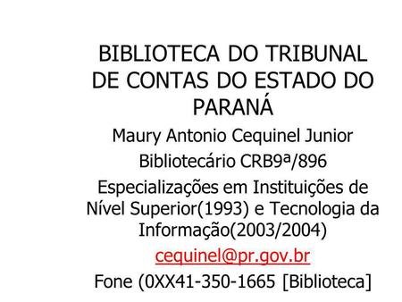 BIBLIOTECA DO TRIBUNAL DE CONTAS DO ESTADO DO PARANÁ
