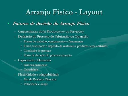 Arranjo Físico - Layout