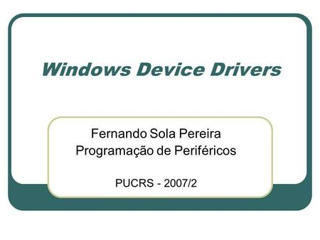 Windows Device Drivers