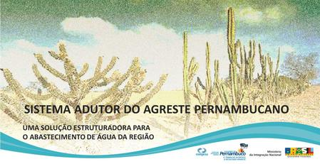 SISTEMA ADUTOR DO AGRESTE PERNAMBUCANO