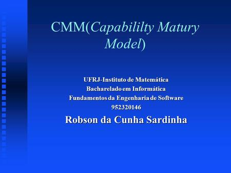 CMM(Capabililty Matury Model)