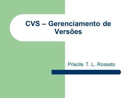 Desmistificando o Git Rodrigo Carvalho - ppt carregar 7300170e3833a
