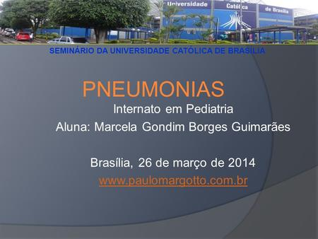 PNEUMONIAS PNEUMONIAS Internato em Pediatria