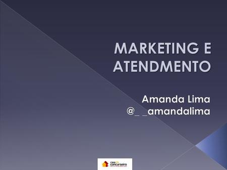 MARKETING E ATENDMENTO
