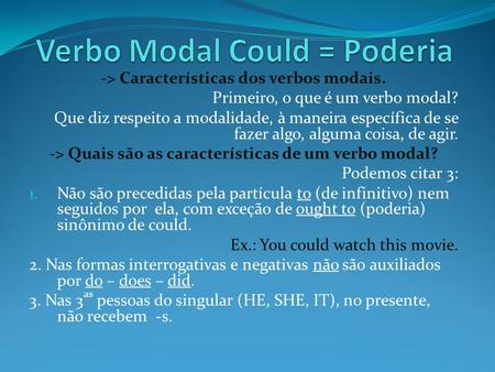 Verbo Modal Could = Poderia