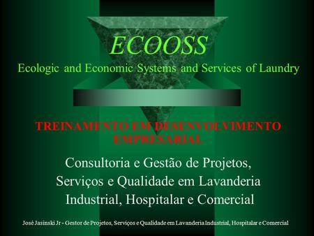 ECOOSS Ecologic and Economic Systems and Services of Laundry