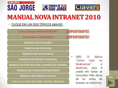 MANUAL NOVA INTRANET 2010 IMPORTANTE! IMPORTANTE!