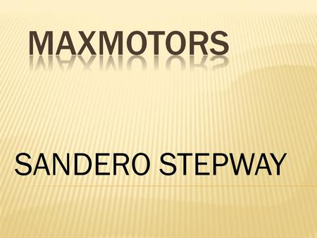 MAXMOTORS SANDERO STEPWAY.