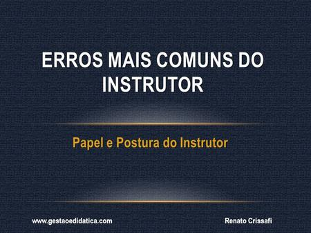 Erros mais comuns do Instrutor