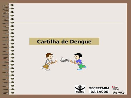 Cartilha de Dengue.