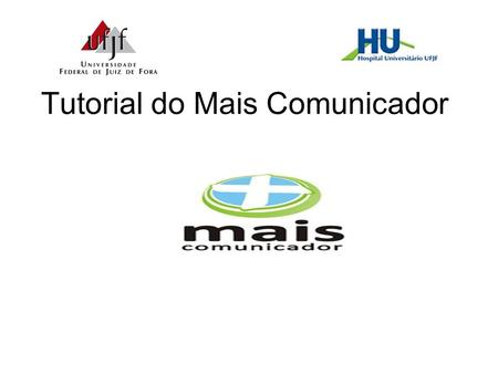 Tutorial do Mais Comunicador