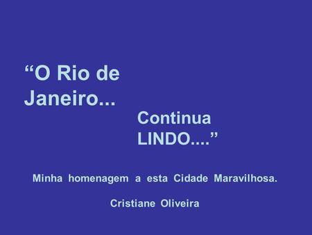 01 De Março De De Março De 1565 Minha Alma Canta Vejo O Rio De