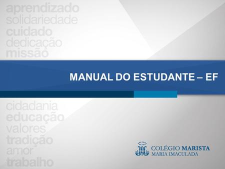 MANUAL DO ESTUDANTE – EF