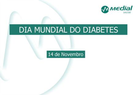 DIA MUNDIAL DO DIABETES