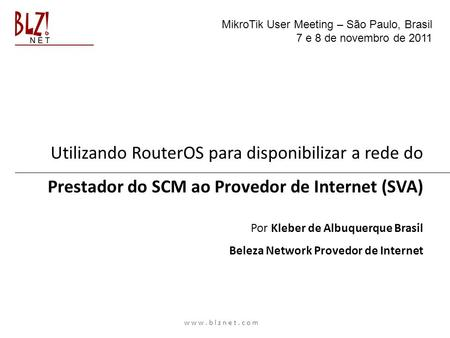 Utilizando RouterOS para disponibilizar a rede do