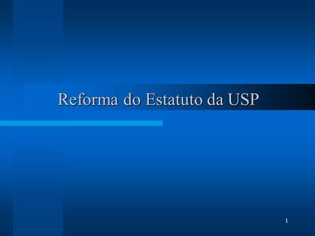 Reforma do Estatuto da USP