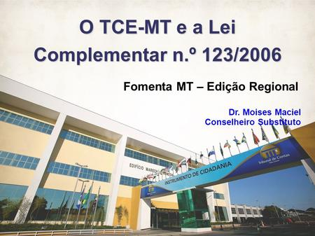 O TCE-MT e a Lei Complementar n.º 123/2006