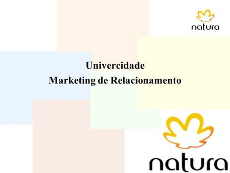 Univercidade Marketing de Relacionamento