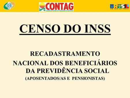 CENSO DO INSS RECADASTRAMENTO