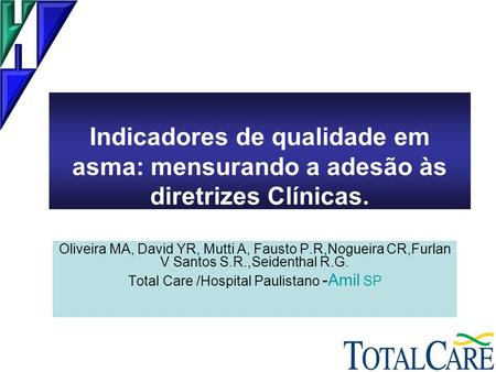 Total Care /Hospital Paulistano -Amil SP