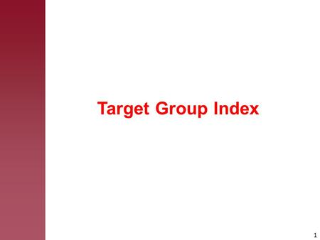 Target Group Index.