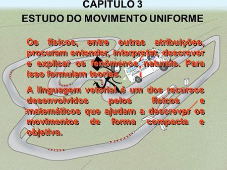 ESTUDO DO MOVIMENTO UNIFORME