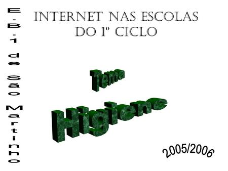 Internet nas escolas do 1º Ciclo