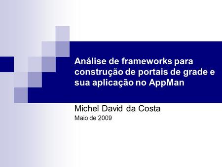 Michel David da Costa Maio de 2009