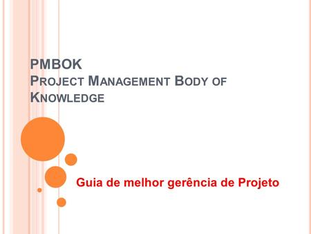 PMBOK Project Management Body of Knowledge