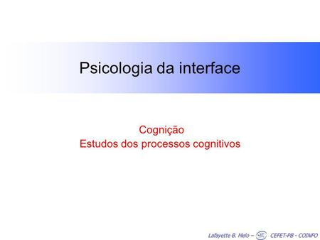Psicologia da interface