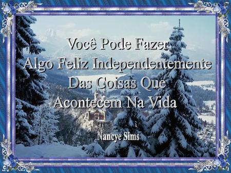 Algo Feliz Independentemente
