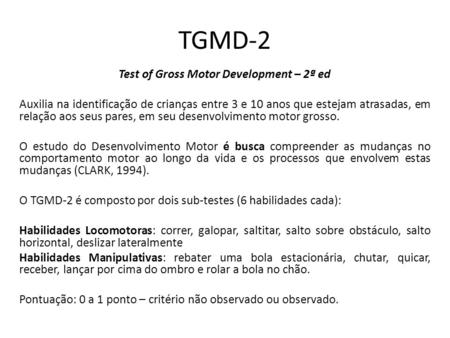Test of Gross Motor Development – 2ª ed