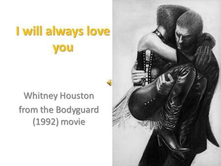 Whitney Houston from the Bodyguard (1992) movie