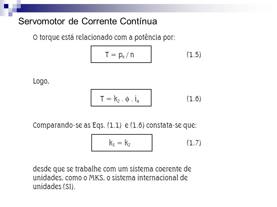 74bb02f77b0 Servomecanismo N7SRV Prof. Dr. Cesar da Costa 2.a Aula  Servomotores ...
