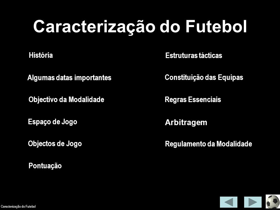 ede92133aef32 CARACTERIZAÇÃO DO FUTEBOL - ppt carregar