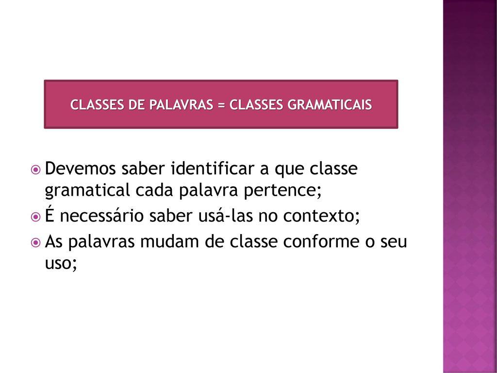 beb66c785 CLASSES DE PALAVRAS E SEUS EMPREGOS - ppt carregar