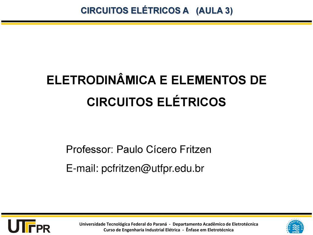 Circuito Eletricos : EletrodinÂmica e elementos de circuitos elÉtricos ppt carregar