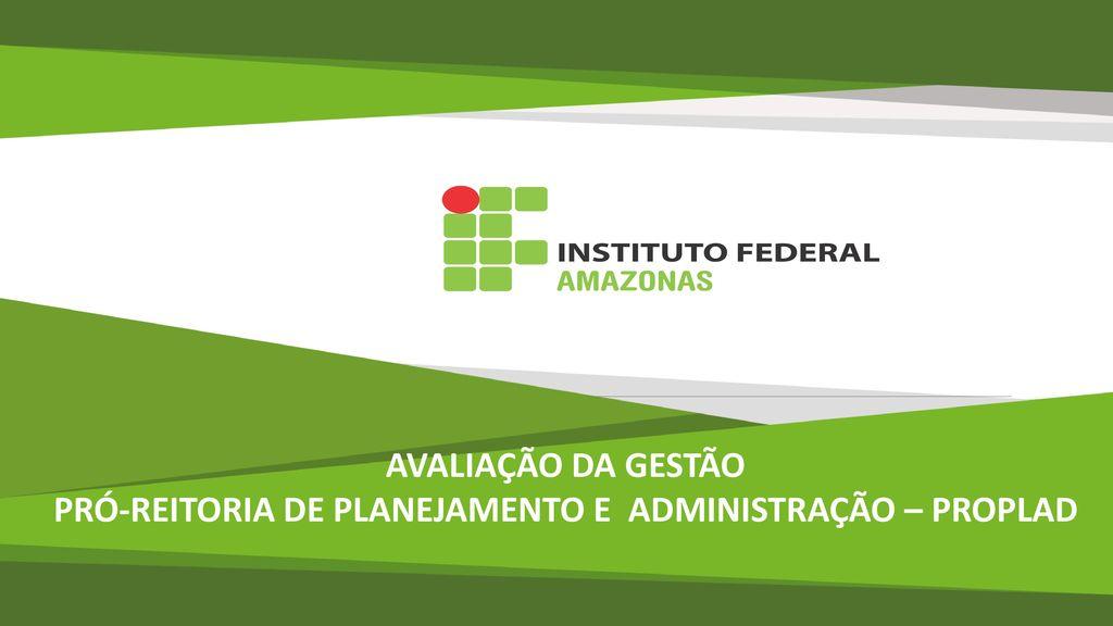 PRÓ-REITORIA DE PLANEJAMENTO E ADMINISTRAÇÃO – PROPLAD - ppt carregar 510b99c50a