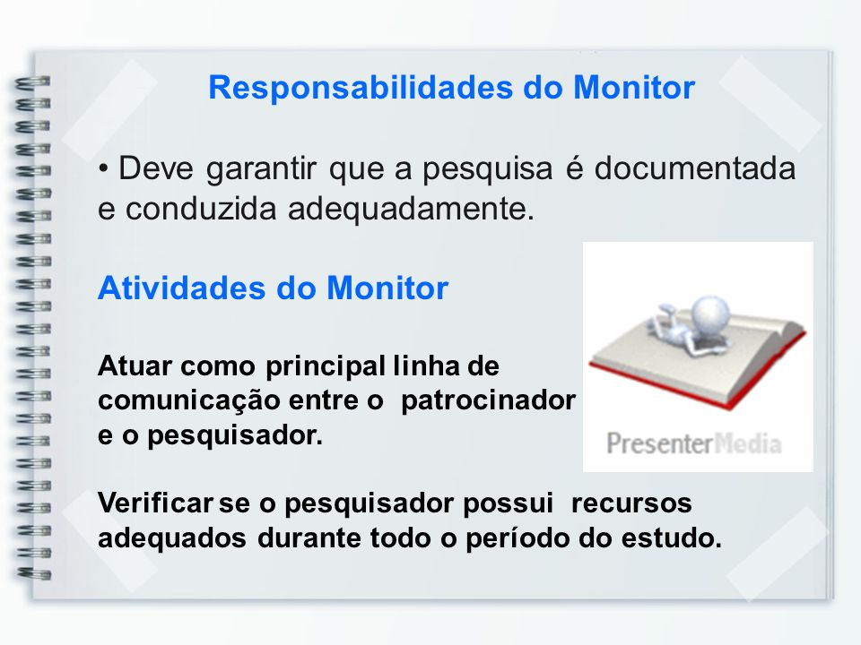 Responsabilidades do Monitor