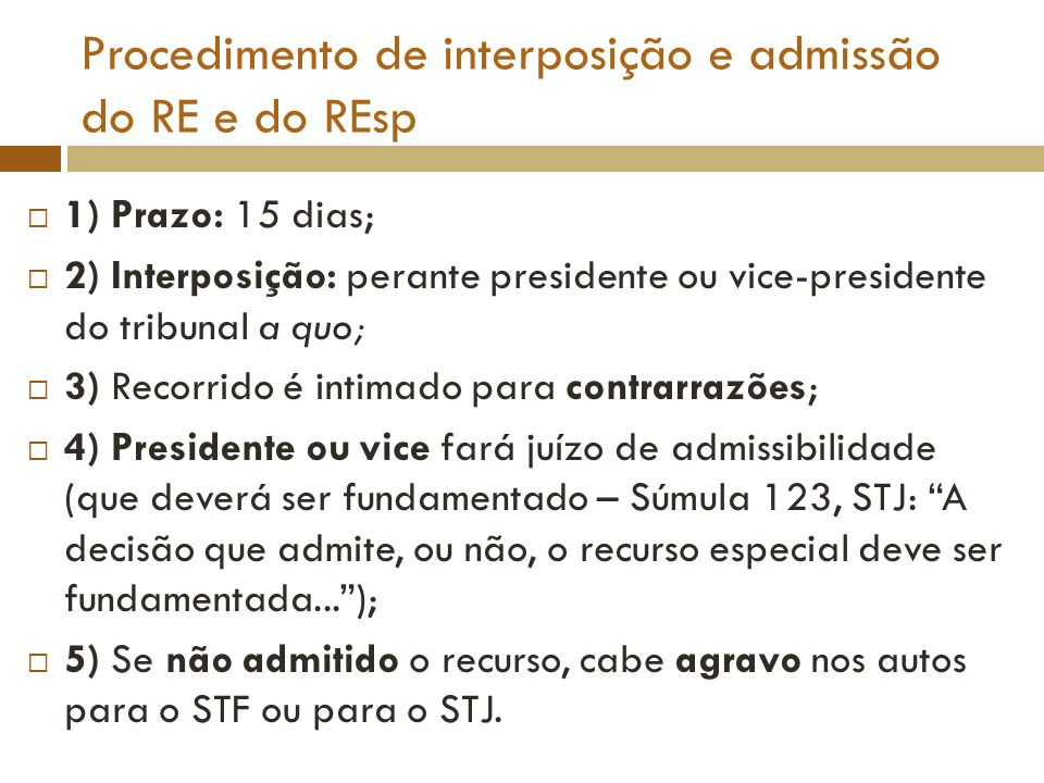Procedimento de interposição e admissão do RE e do REsp