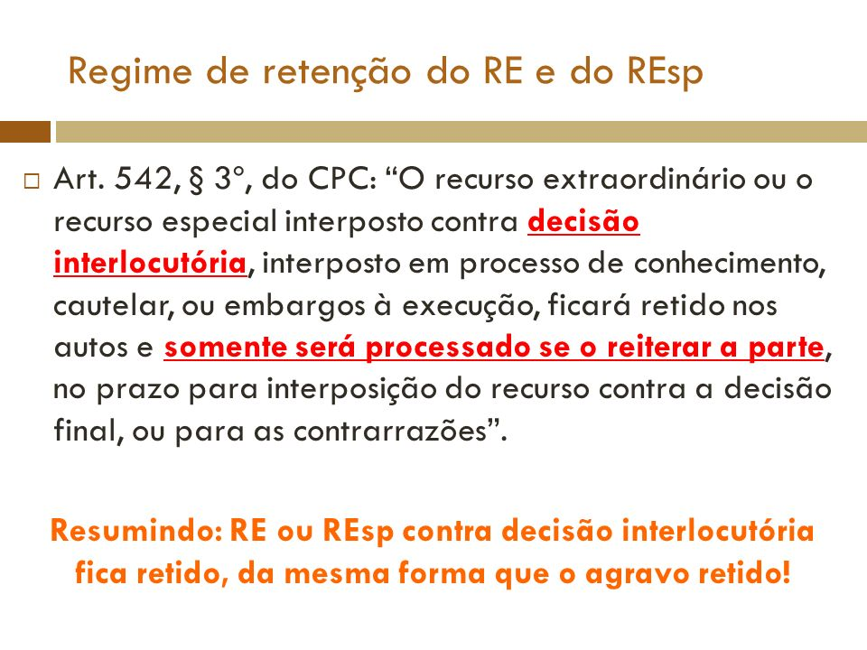 Regime de retenção do RE e do REsp