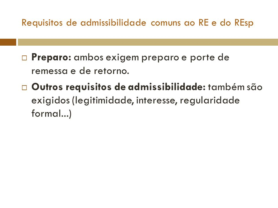 Requisitos de admissibilidade comuns ao RE e do REsp