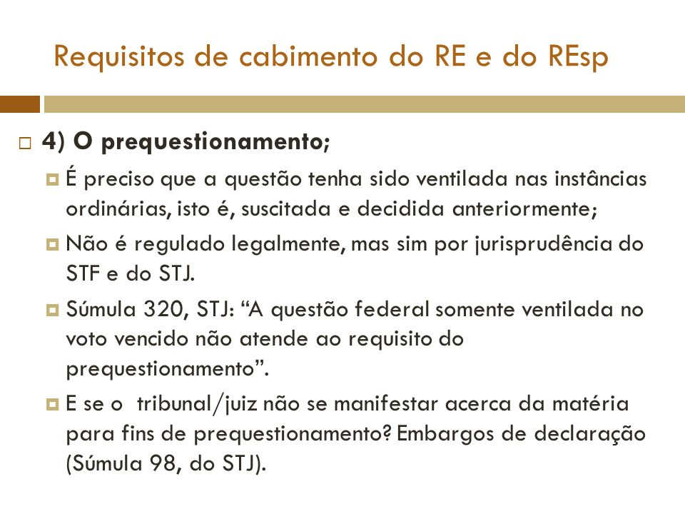 Requisitos de cabimento do RE e do REsp