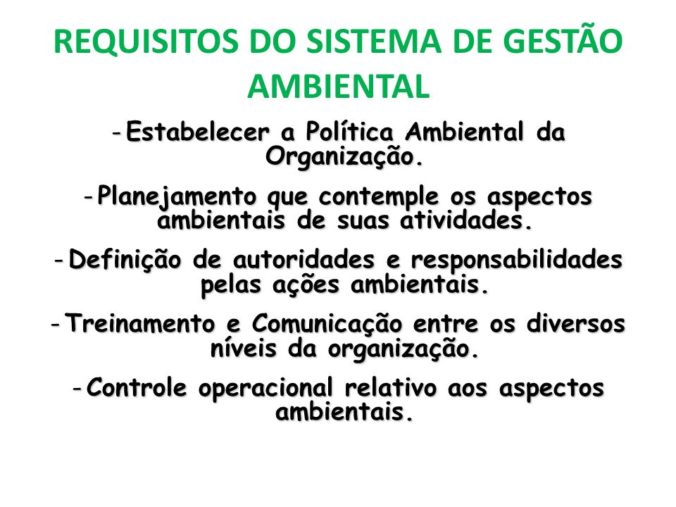 REQUISITOS DO SISTEMA DE GESTÃO AMBIENTAL
