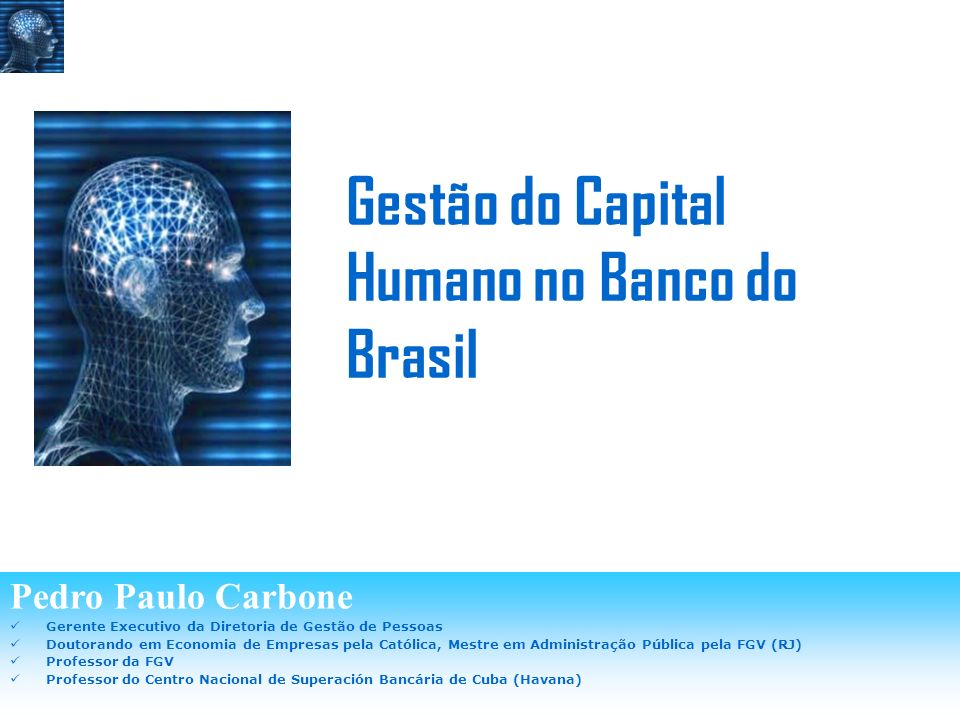 Gestão do Capital Humano no Banco do Brasil