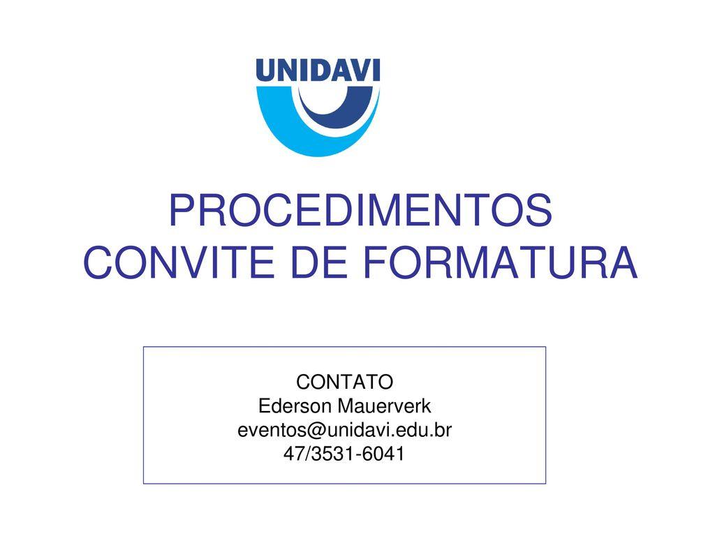Procedimentos Convite De Formatura Ppt Carregar